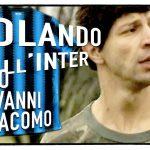 Mai Dire Gol – Rolando all'Inter